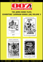 007 MAGAZINE The James Bond Films: Exhibitors' Campaign Books (UK) Volume 3