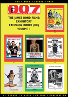 007 MAGAZINE – The James Bond Films: Exhibitors' Campaign Books (UK) Volume 1