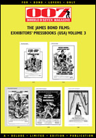 007 MAGAZINE The James Bond Films: Exhibitors' Pressbooks Books (USA) Volume 3
