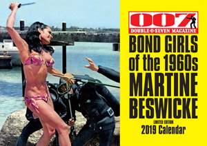 007 MAGAZINE  BOND GIRLS of the 1960s MARTINE BESWICKE Limited Edition 2019 Calendar