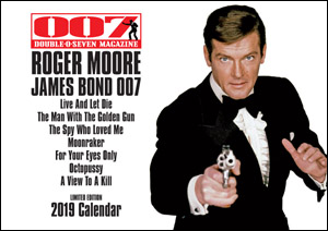 007 MAGAZINE  ROGER MOORE JAMES BOND 007 Limited Edition 2019 Calendar