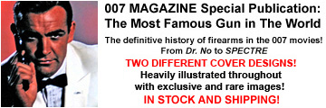 007 MAGAZINE Special Publication: The Most Famous Gun In The World