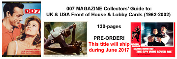 007 MAGAZINE Collectors' Guide to: UK & USA Front of House & Lobby Cards (1962-2002)