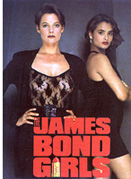 The James Bond Girls by Graham Rye 1989 First Edition Paperback