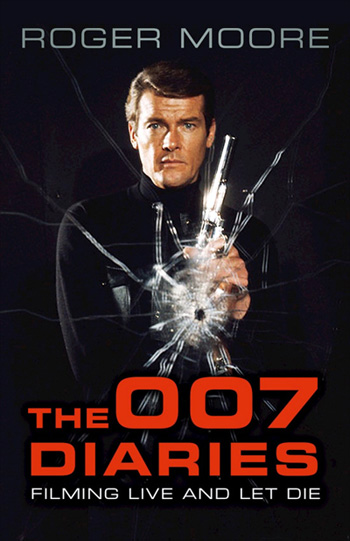 Roger Moore - The 007 Diaries