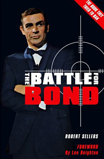 BATTLE FOR BOND second edition - with foreward by LEN DEIGHTON